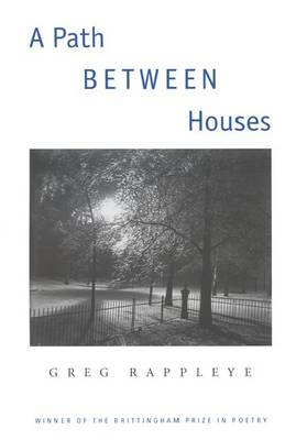 A Path Between Houses - Brittingham Prize in Poetry (Hardback)