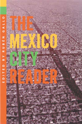 The Mexico City Reader (Paperback)
