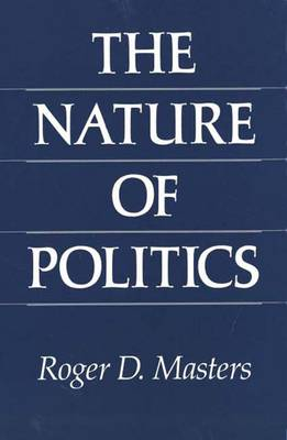 The Nature of Politics (Hardback)