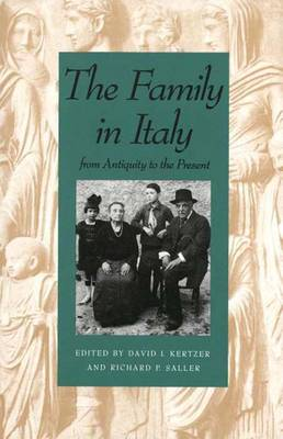 The Family in Italy from Antiquity to the Present (Paperback)