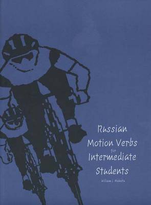 Russian Verbs of Motion for Intermediate Students - Yale Language (Paperback)