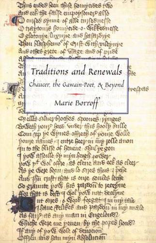 Traditions and Renewals: Chaucer, the Gawain-Poet and Beyond (Hardback)