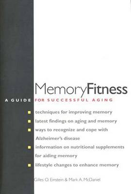 Memory Fitness: A Guide for Successful Aging (Paperback)