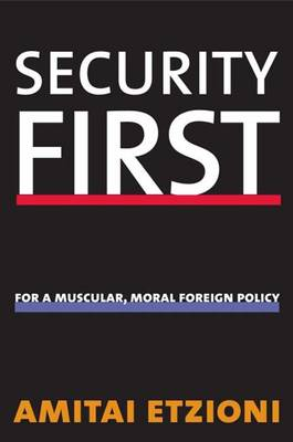 Security First - The Future of American Democracy Series (Hardback)