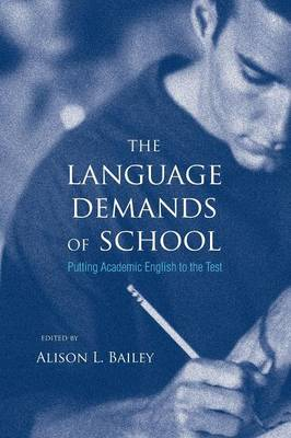 The Language Demands of School: Putting Academic English to the Test (Paperback)