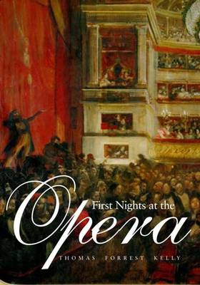 First Nights at the Opera (Paperback)