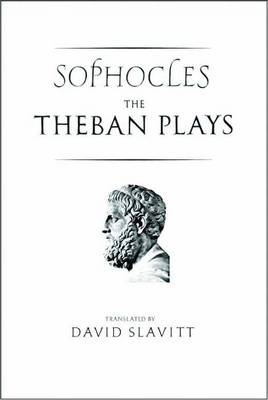 The Theban Plays of Sophocles - The Yale New Classics (Paperback)