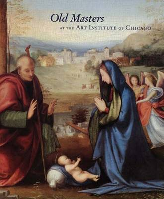 Old Masters at the Art Institute of Chicago - Museum Studies 32 (Paperback)
