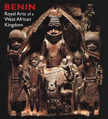 Benin: Royal Arts of a West African Kingdom - Art Institute of Chicago (Paperback)