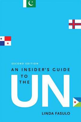 An Insider's Guide to the UN (Paperback)