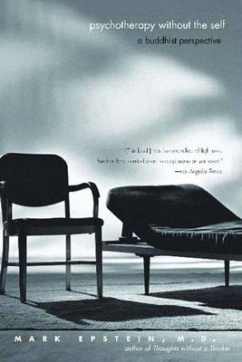 Psychotherapy without the Self: A Buddhist Perspective (Paperback)
