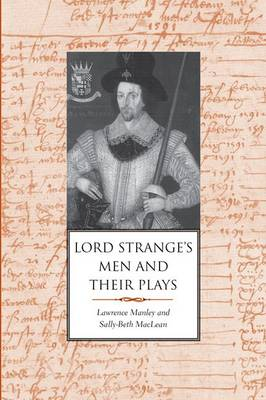 Lord Strange's Men and Their Plays (Hardback)