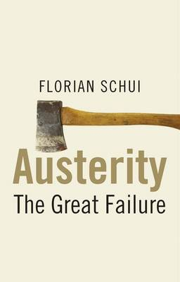 Austerity: The Great Failure (Hardback)