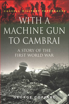 With a Machine Gun to Cambrai (Paperback)