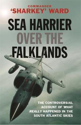 Sea Harrier Over the Falklands: A Maverick at War - Cassell Military Paperbacks (Paperback)