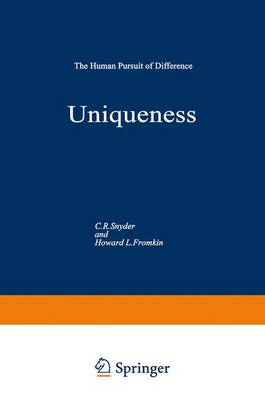 Uniqueness: The Human Pursuit of Difference - Perspectives in Social Psychology (Hardback)