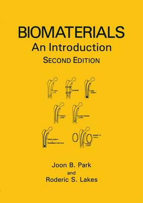 Biomaterials: An Introduction (Hardback)
