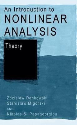 An Introduction to Nonlinear Analysis: v. 2: Theory (Hardback)