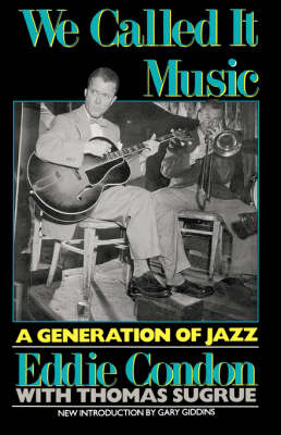 We Called it Music: Generation of Jazz (Paperback)