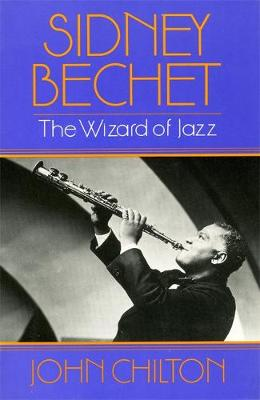 Sidney Becht: The Wizard of Jazz (Paperback)