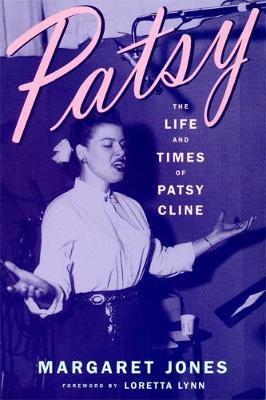 Patsy: The Life and Times of Patsy Cline (Paperback)