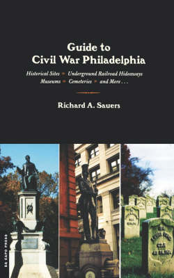 Guide to Civil War Philadelphia (Paperback)