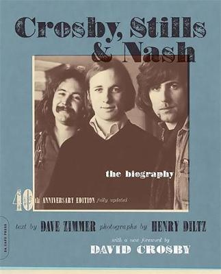 Crosby, Stills and Nash: The Biography (Paperback)