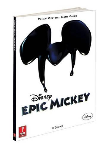 Disney Epic Mickey: Prima's Official Game Guide (Paperback)