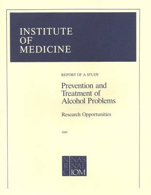 Prevention and Treatment of Alcohol Problems: Research Opportunities (Paperback)