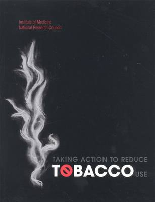 Taking Action to Reduce Tobacco Use (Paperback)
