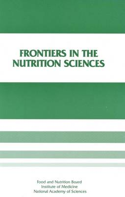 Frontiers in the Nutrition Sciences: Proceedings of a Symposium (Paperback)