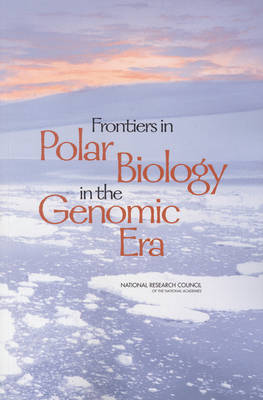 Frontiers in Polar Biology in the Genomics Era (Paperback)