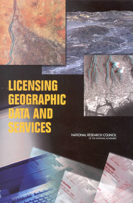 Licensing Geographic Data and Services (Paperback)