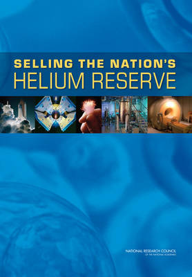 Selling the Nation's Helium Reserve (Paperback)