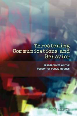 Threatening Communications and Behavior: Perspectives on the Pursuit of Public Figures (Paperback)