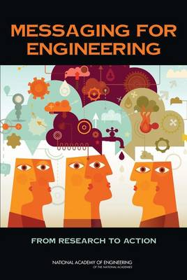 Messaging for Engineering: From Research to Action (Paperback)