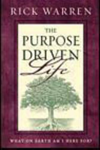 Purpose-driven Life: What on Earth am I Here For? (Paperback)