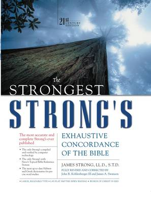 The Strongest Strong's Exhaustive Concordance of the Bible - Strongest Strong's S. No. 1 (Hardback)