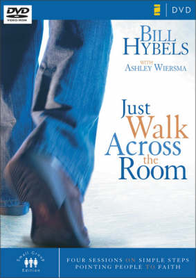 Just Walk Across the Room: Four Sessions on Simple Steps Pointing People to Faith - Zondervangroupware Small Group Edition No. 41 (DVD)