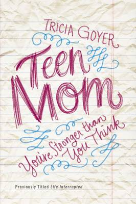 Teen Mom: You're Stronger Than You Think (Paperback)
