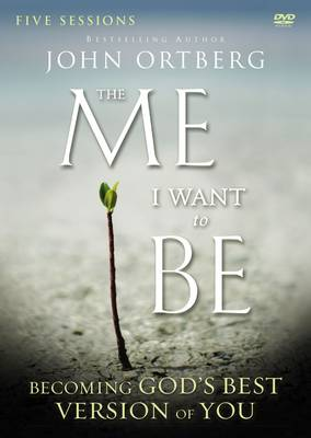 The Me I Want to be: A DVD Study: Becoming God's Best Version of You (DVD video)