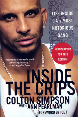 Inside the Crips: Life Inside L.A.'s Most Notorious Gang (Paperback)