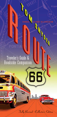 Route 66: Traveler's Guide & Roadside Companion (Paperback)