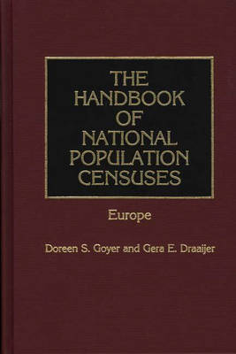 The Handbook of National Population Censuses: Latin America and the Caribbean, North America and Oceania (Hardback)