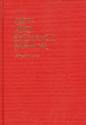Gifts and Exchange Manual (Hardback)