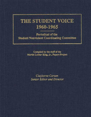 The Student Voice, 1960-1965: Periodical of the Student Nonviolent Coordinating Committee (Hardback)