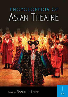 Encyclopedia of Asian Theatre (Hardback)