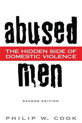 Abused Men: The Hidden Side of Domestic Violence (Paperback)