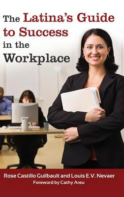 The Latina's Guide to Success in the Workplace (Hardback)