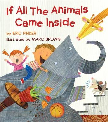 If All the Animals Came Inside (Hardback)